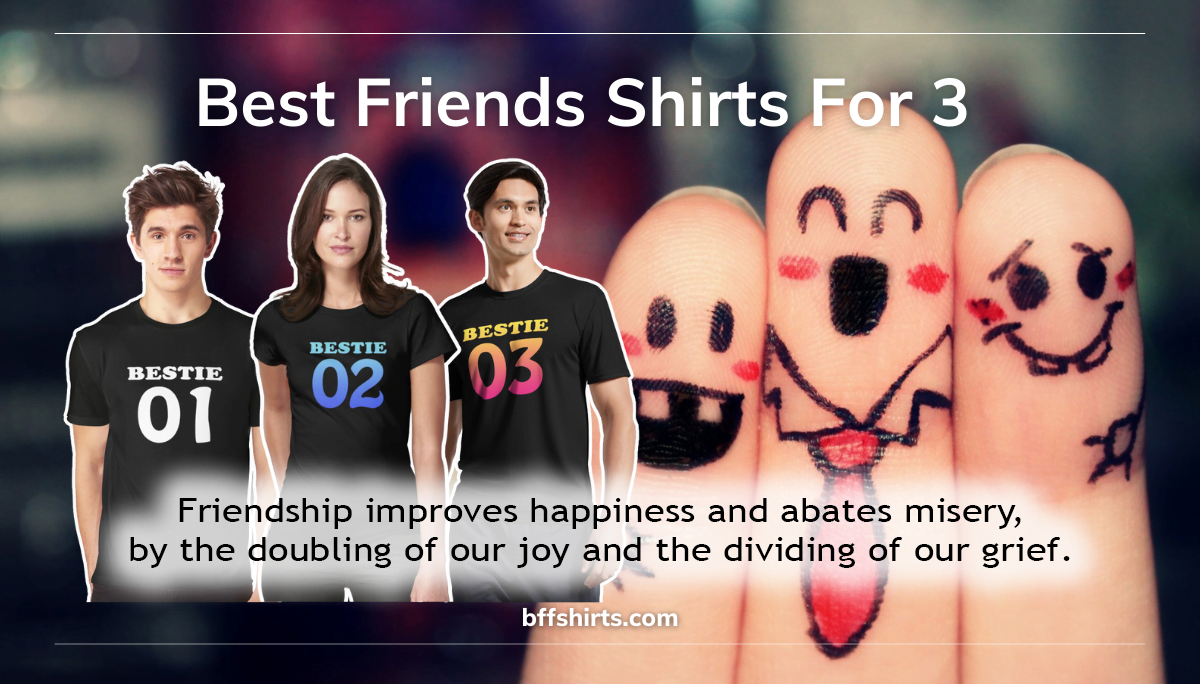 Best Friends Shirts For 3 - BFF Shirts For 3